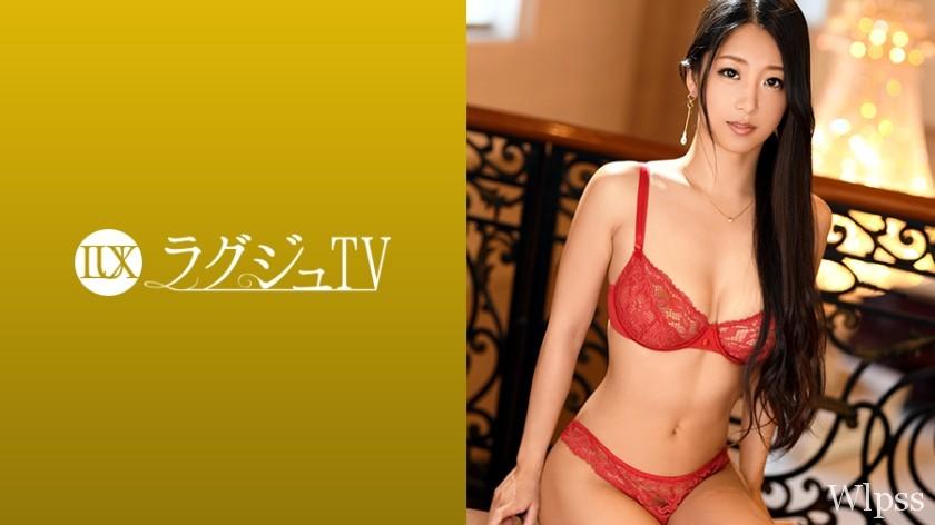 【259LUXU-975】    三浦爱美 29岁 舞台女优